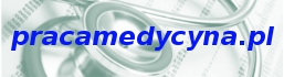 PRACAMEDYCYNA.PL - Oferty pracy w branży medycznej